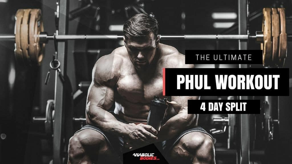 PHUL Workout - Power Hypertrophy Upper Lower 4 Day Split