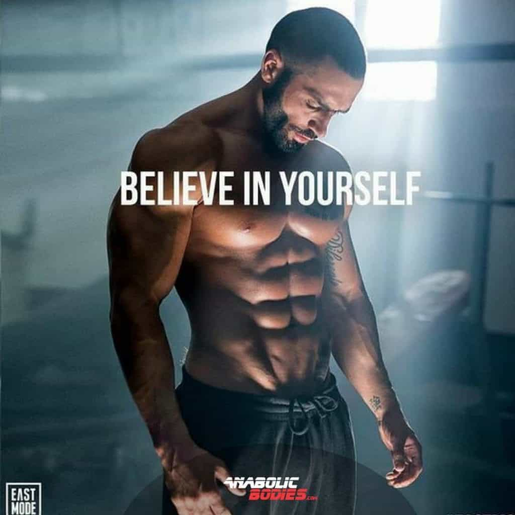 Believe in yourself! A motivational quote - Anabolic Bodies.