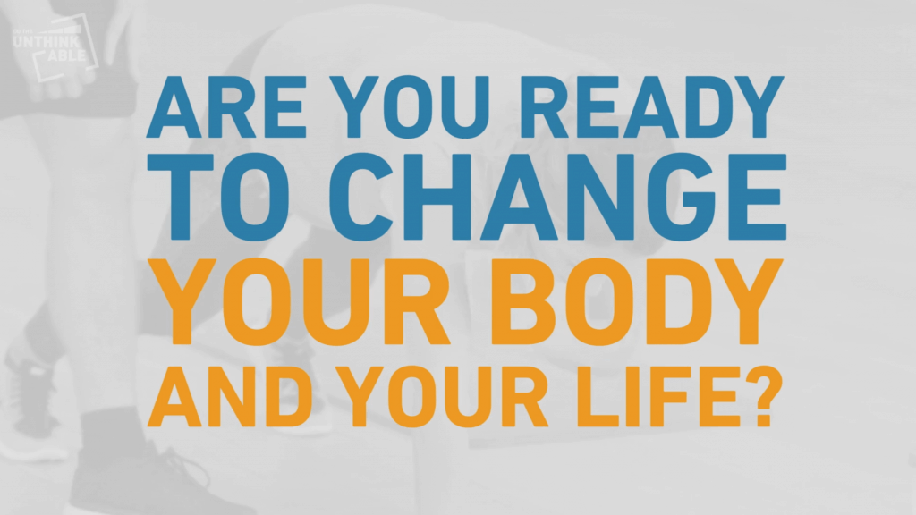 Are you readu to change your body and life?