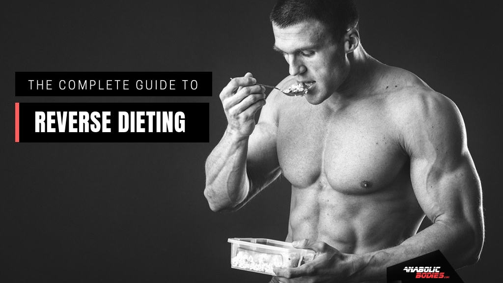 What is reverse dieting - Anabolic Bodies
