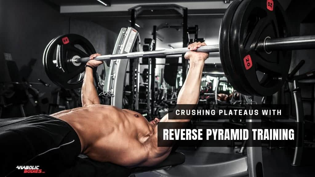 Guide to Reverse Pyramid Training (RPT)