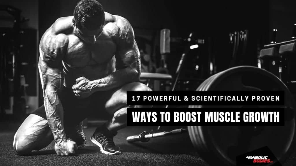 Tips To Force Muscle Growth [Backed By Science] - Anabolic Bodies