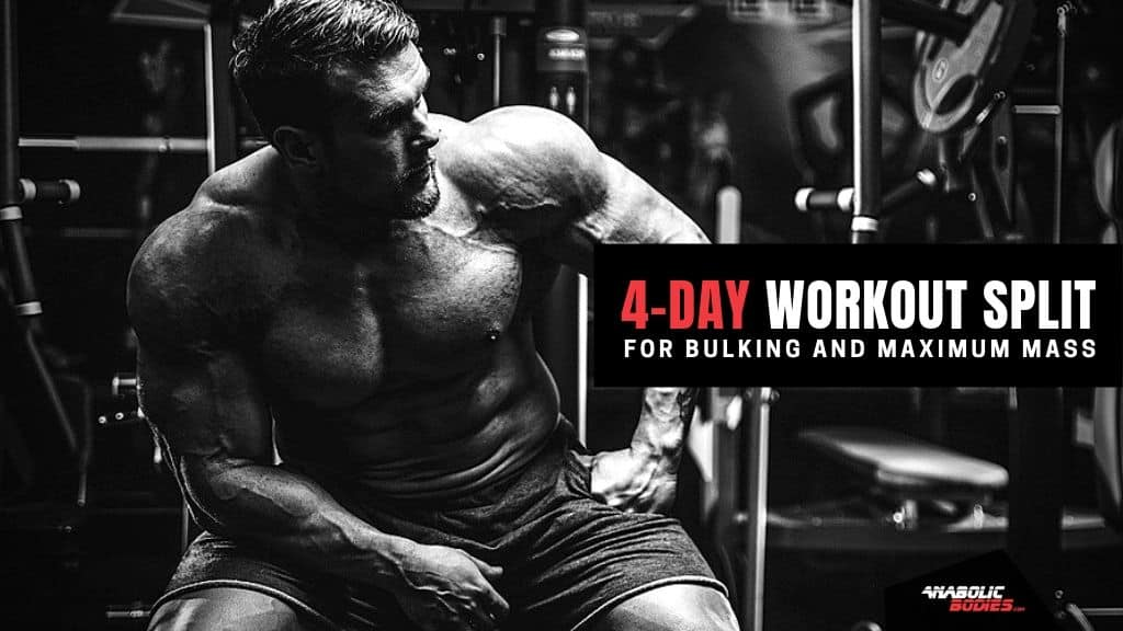 4-Day Workout Split: The Ultimate Routine For Bulking