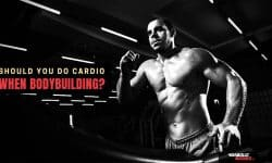Bodybuilding Cardio? Why You Should NOT Do Cardio when Bodybuilding